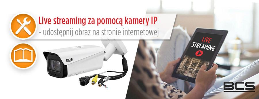 Live-streaming-za-pomocą-kamery-IP-artykul-montersi