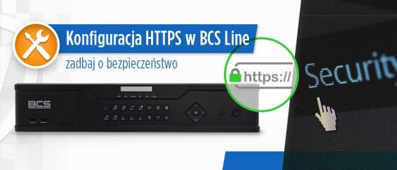 Artykuł: Konfiguracja HTTPS w BCS Line