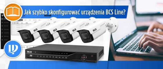Pierwsze uruchomienie BCS Line - poznajemy ConfigTool