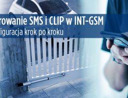 INT-GSM - Jak zrealizować sterowanie SMS i CLIP?