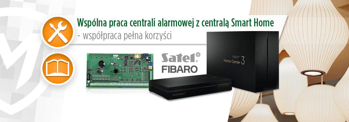 Wspólna praca centrali alarmowej z centralą Smart Home