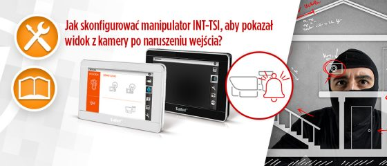 Jak skonfigurować manipulator INT-TSI, aby pokazał widok z kamery po naruszeniu wejścia?