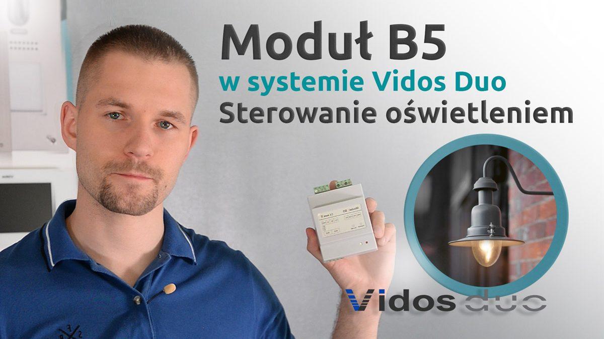 Moduł B5 w systemie Vidos Duo sterowanie oświetleniem