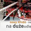 Nowy xPoE6 – Switch na duże odległości