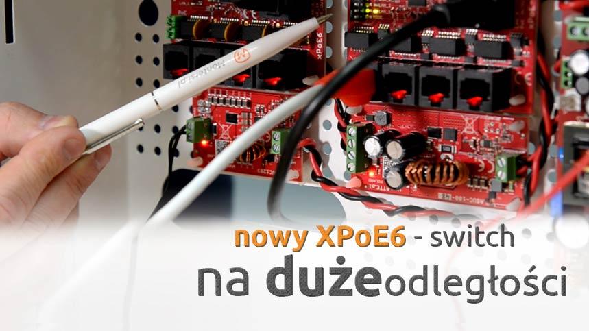 XPoE-Switch na duże odległości