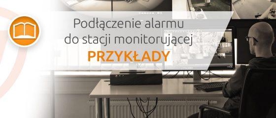 Podłączenie alarmu do stacji monitorującej - artykuł