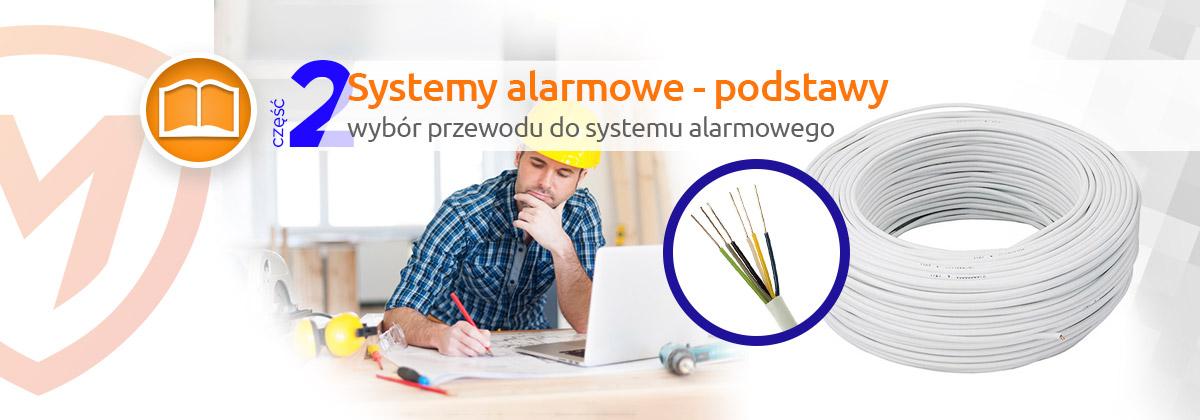 Systemy alarmowe - okablowanie