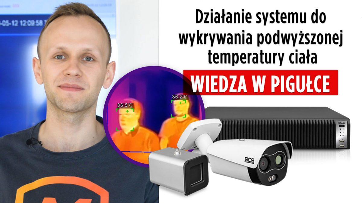 Pomiar temperatury ciała w praktyce - system kamer termowizyjnych BCS