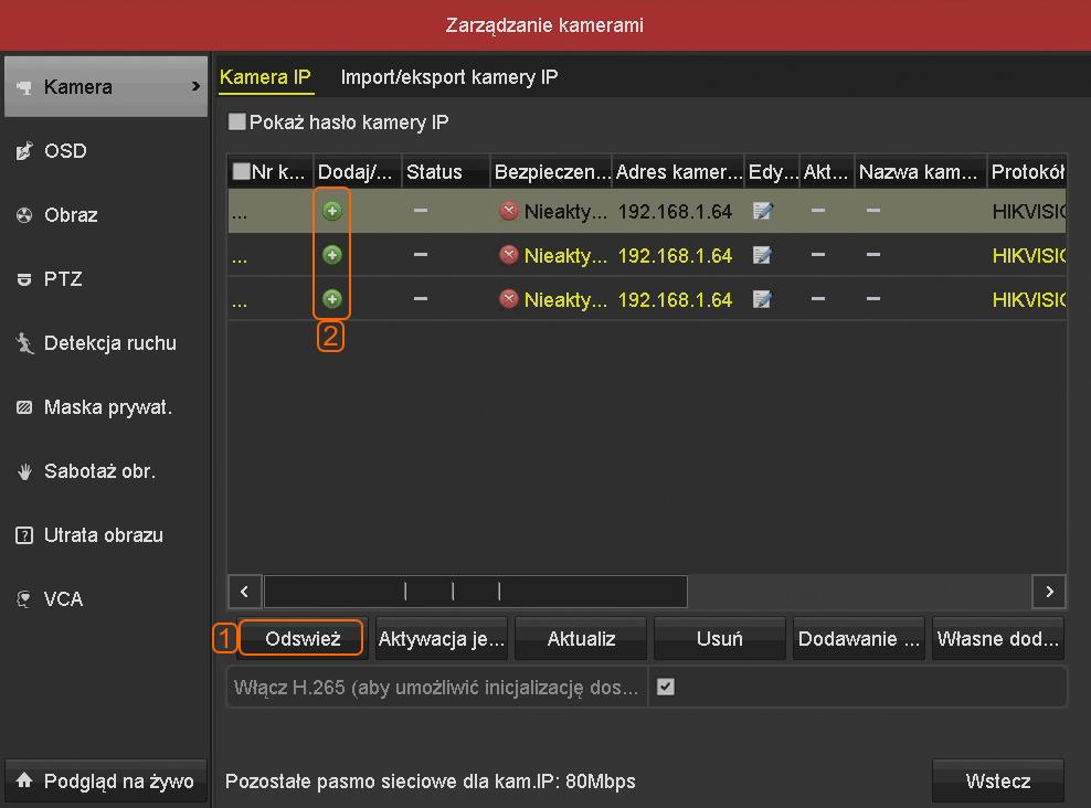 Zarządzanie kamerami w menu rejestratora marki Hiwatch